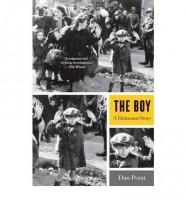 The Boy: A Holocaust Story by Dan Porat