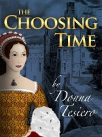 The Choosing Time by Donna Tesiero