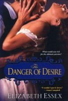 The Danger of Desire by Elizabeth Essex