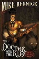 The Doctor and the Kid by Mike Resnick