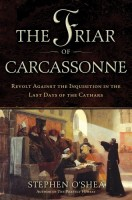 The Friar of Carcassonne by Stephen O'Shea