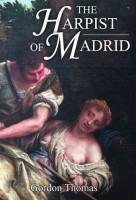 The Harpist of Madrid by Gordon Thomas