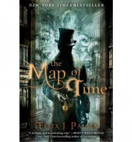 The Map of Time by Felix J. Palma