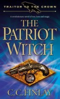 The Patriot Witch by C. C. Finlay