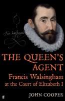The Queen's Agent by John Cooper
