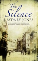 The Silence (Viennese Mysteries) by J. Sydney Jones