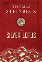 The Silver Lotus by Thomas Steinbeck