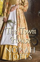 The Town House by Norah Lofts