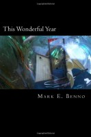 This Wonderful Year by Mark E. Benno