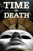 Time of Death by Gary Madden