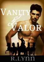 VANITY AND VALOR: THE BLOOD OF ROME by R. Lynn