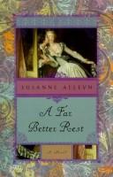 A Far Better Rest by Susanne Alleyn