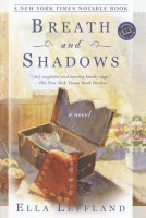 Breath and Shadows by Ella Leffland