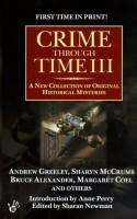 Crime Through Time III by Sharan Newman (ed.)