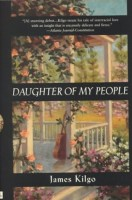 Daughter of My People by James Kilgo