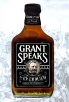 Grant Speaks by Ev Ehrlich