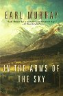 In the Arms of the Sky by Earl Murray