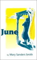 June by Mary Sanders Smith