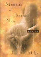 Memoirs of Pontius Pilate by James Mills