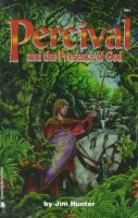 Percival and the Presence of God by Jim Hunter