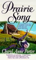 Prairie Song by Cheryl Anne Porter