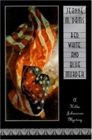 Red, White, and Blue Murder: A Hilda Johansson Mystery by Jeanne M. Dams