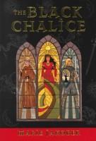 The Black Chalice by Marie Jakober