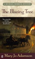 The Blazing Tree by Mary Jo Adamson