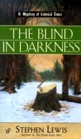 The Blind in Darkness by Stephen Lewis