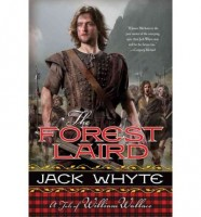 The Forest Laird by Jack Whyte