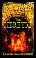 The Heretic by Lewis Weinstein