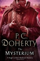 The Mysterium: A Hugh Corbett Mystery by P. C. Doherty