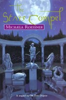 The Stars Compel by Michaela Roessner