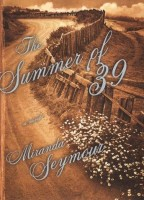 The Summer of '39 by Miranda Seymour