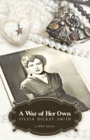 A War of Her Own by Sylvia Dickey Smith