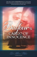 Balfour and the Cargo of Innocence by D. Allen Miles