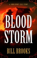 Blood Storm by Bill Brooks