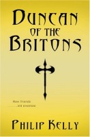 Duncan of the Britons by Philip Kelly