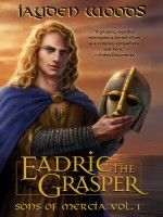 Eadric the Grasper by Jayden Woods