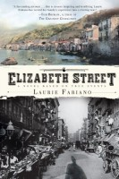 Elizabeth Street: A Novel Based on True Events by Laurie Fabiano