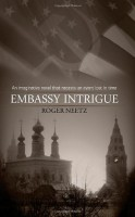 Embassy Intrigue by Roger Neetz