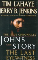 John's Story: The Last Eyewitness (Book One of the Jesus Chronicles) by Tim LaHaye