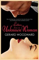 Letters from an Unknown Woman by Gerard Woodward