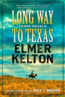 Long Way to Texas by Elmer Kelton