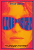 Love & Haight by Susan Carlton