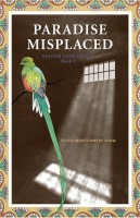 Paradise Misplaced by Sylvia Montgomery Shaw