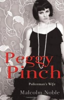 Peggy Pinch, Policeman's Wife by Malcolm Noble