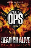 Special Ops: Dead or Alive by Craig Simpson