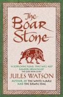 The Boar Stone by Jules Watson