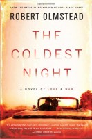 The Coldest Night by Robert Olmstead